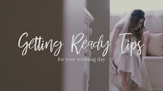 Getting Ready Tips For Your Wedding