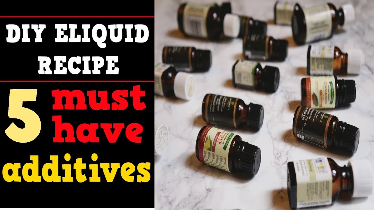 5 Must Have Additives for Diy Eliquid Recipes (Best enhancers & boosters)