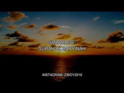SURAH AL BAYYINAH RECITATION BY ZIBOY