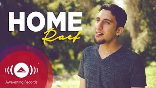 Raef - Home #WeAreHome | Official Music Video