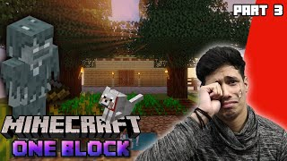 I Found A Pet But..... | Minecraft One Block Series Part 3