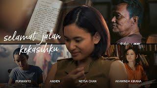 ANDIEN - SELAMAT JALAN KEKASIHKU (SHORT MOVIE MUSIC)