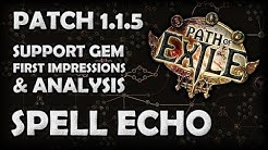 Path of Exile: SPELL ECHO Support Gem Analysis & First Impressions