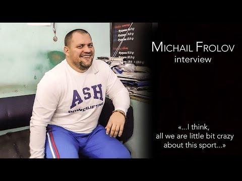 Michail Frolov (Surgut, Russia). Interview, 2015.