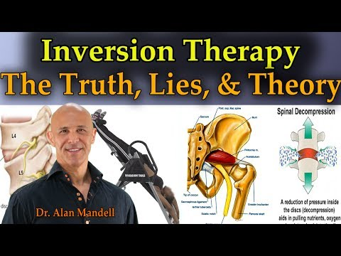 Inversion Therapy: The Truth, Lies, and Theory -  Dr. Mandell