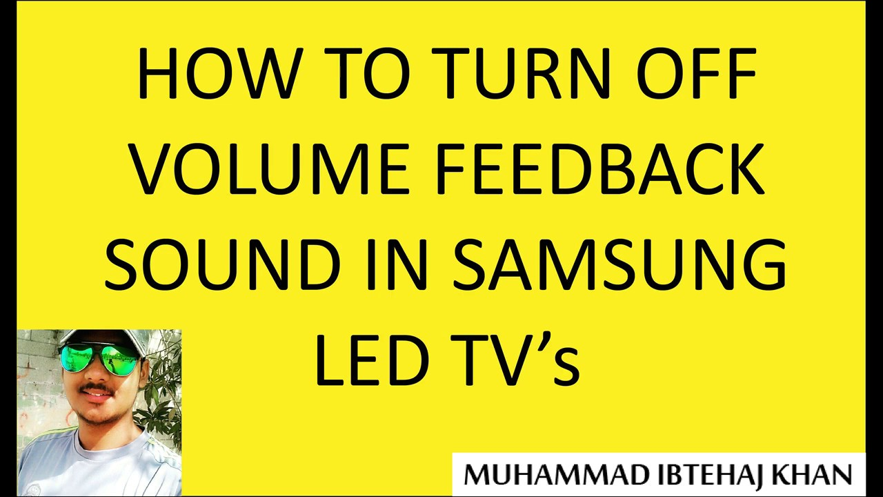 How to turn off volume feedback sound in Samsung LED TV
