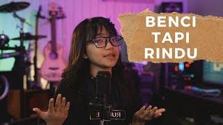 Download Lagu BENCI TAPI RINDU - COVER By FALINE ANDIH MP3