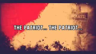 The Reunited - The Patriot (Official video lyrics)
