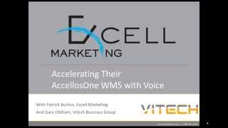 Excell Marketing: Accelerating Their AccellosOne WMS with Vitech's Voice Solution