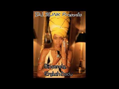 Erykah Badu Mix (DJ SLINK)