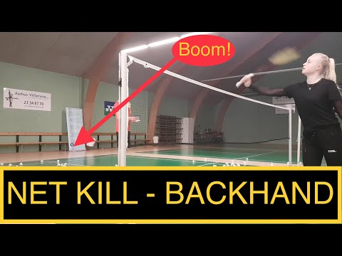 BADMINTON TECHNIQUE #27 - BACKHAND - NET KILL (TAPPING)