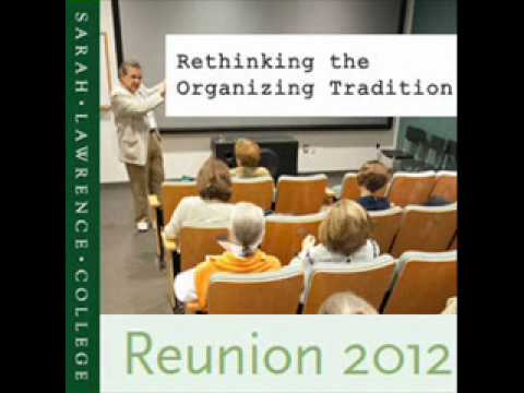 SLC Reunion 2012 Seminar: Rethinking the Organizing Tradition