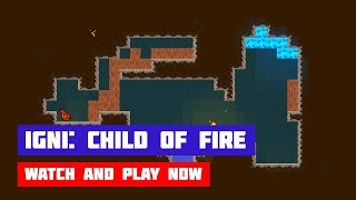 Igni: Child of Fire · Game · Gameplay