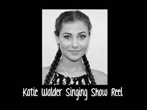 Katie Walder | Unprofessional Singing Show Reel
