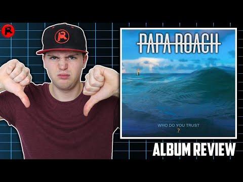 Papa Roach - Who Do You Trust?   Album Review