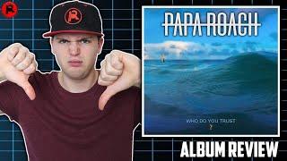 Baixar Papa Roach - Who Do You Trust? | Album Review