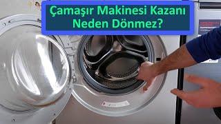 Çamaşır Makinesi Kazanı Neden Dönmez