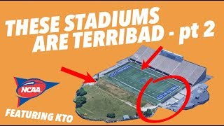Critiquing the WORST COLLEGE FOOTBALL STADIUMS - More TERRIBADNESS - Part 2