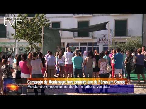 Carrazedo de Montenegro teve primeiro ano de Férias em Grande