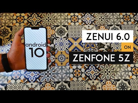 ZenUI 6 on Asus Zenfone 5Z - Android 10 Public Beta is here!