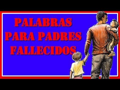 Frases Para Padres Fallecidos Frases Para Padres Ausentes Youtube