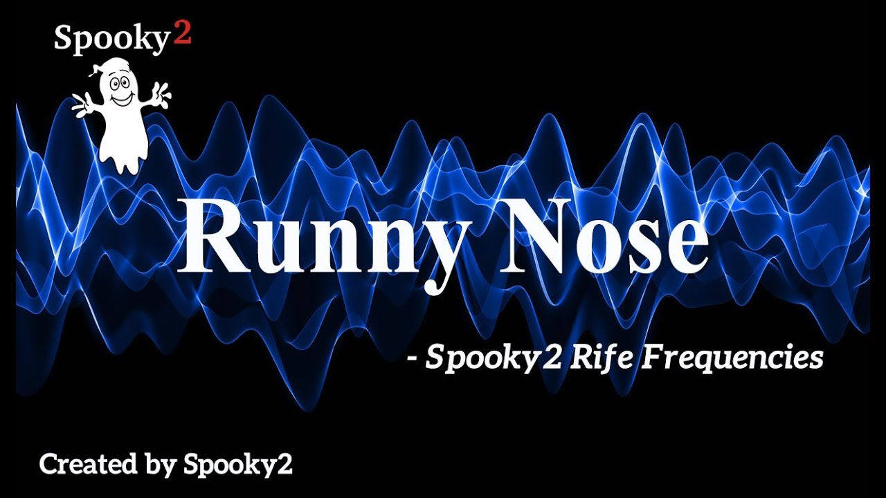 Runny Nose - Spooky2 Rife Frequencies - YouTube