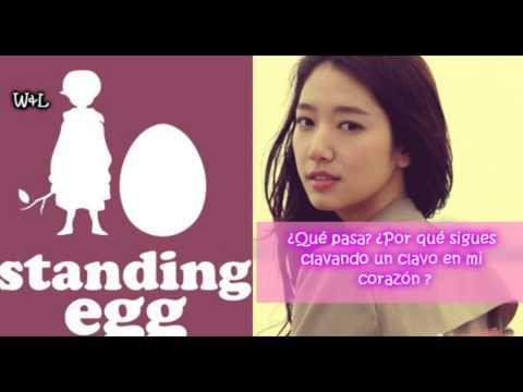 Standing Egg(Ft. Park Shin Hye)-Break Up For You, I'm Still..._sub español