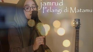 [5.48 MB] JAMRUD - PELANGI DI MATAMU || COVER BY KHARISMA HERWANDA