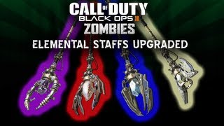 Black Ops 2 Origins Zombies How to Upgrade All 4 Elemental Staffs! All 4 Ultimate Staff Gameplay