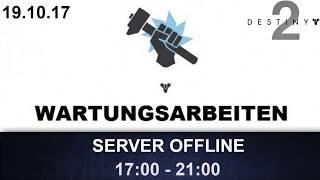 Destiny 2 Server Offline & Dämmerung-Änderung / 19.10.17 (Deutsch/German)