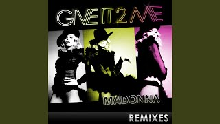 Give It 2 Me [Paul Oakenfold Drums In Mix]