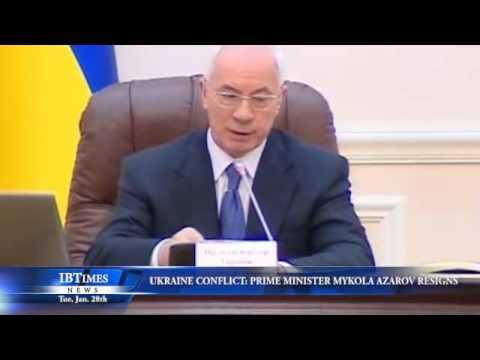 Ukraine Conflict: Prime Minister Mykola Azarov Resigns