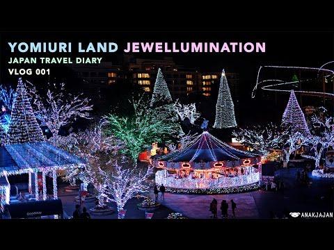 VLOG 001: YOMIURI LAND JEWELLUMINATION Tokyo Travel Diary - ANAKJAJAN.COM