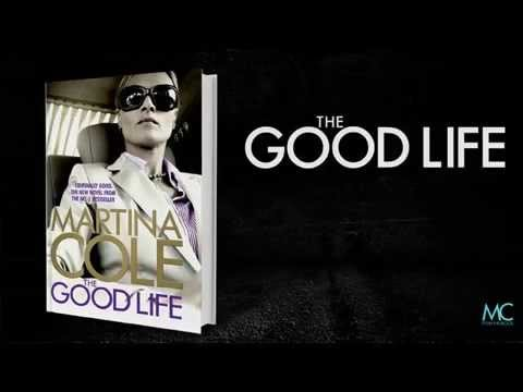 THE GOOD LIFE - Criminally good. The new novel from no. 1 bestseller Martina Cole