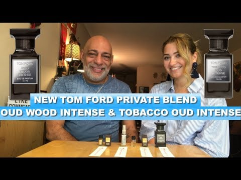 NEW Tom Ford Oud Wood Intense & Tobacco Oud Intense REVIEW with Olya + Deluxe Sample GIVEAWAY