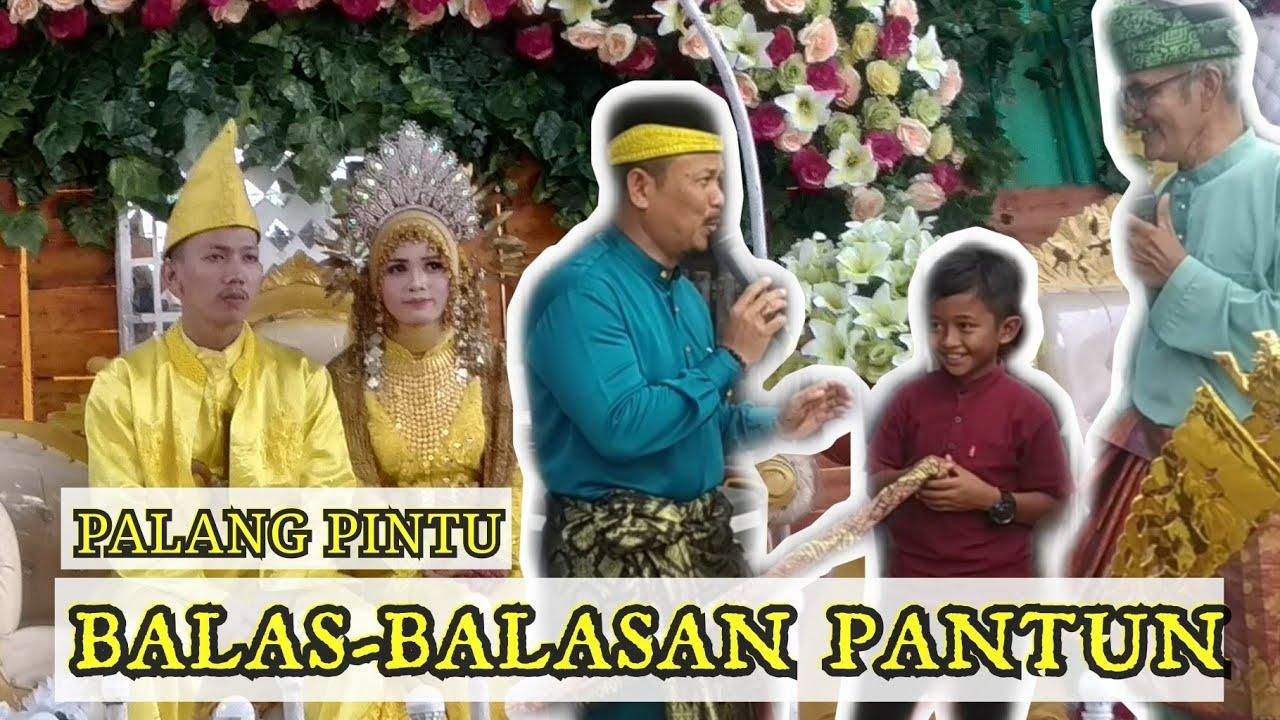 """Tradisi Antar Pengantin """"PALANG PINTU"""" Pantun Melayu ..."""