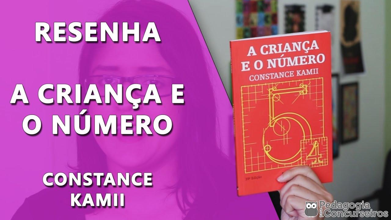7fedb283e56 Resenha do Livro - A Criança e o Número de Constance Kamii - YouTube