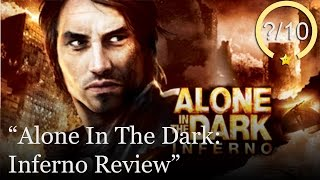 Alone In The Dark: Inferno Review