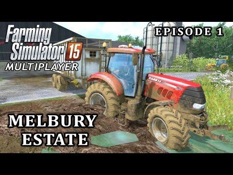 Multiplayer Farming Simulator 15 | Melbury Estate | Episode 1
