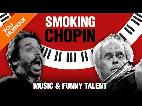 Smoking Chopin - Music & funny talent