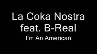 Download samples 42 (La Coka Nostra feat. B-Real - I'm An American) MP3 song and Music Video