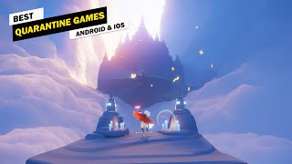 Top 10 Best Mobile Games to Play While in Self-Quarantine!