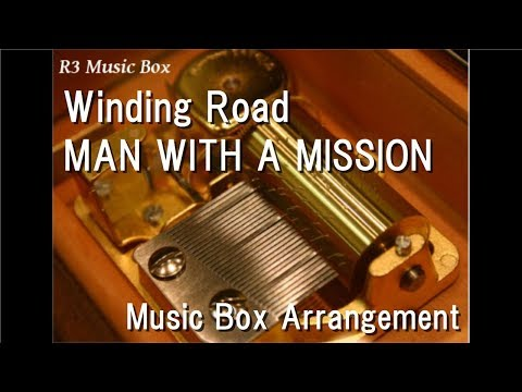 "Winding Road/MAN WITH A MISSION [Music Box] (Anime ""Golden Kamuy"" OP)"