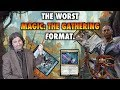 The Worst Magic: The Gathering Format. Ever.