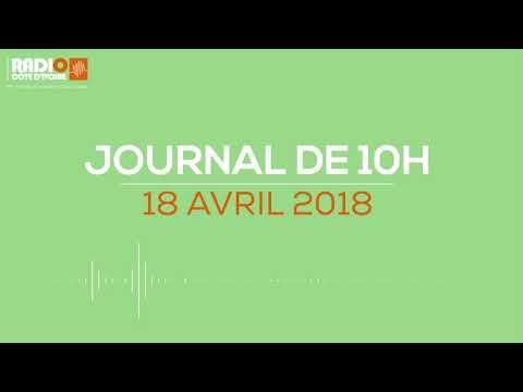 Le journal de 10H00 du 18 avril 2018-Radio Côte d'Ivoire