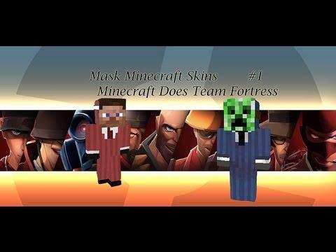 Minecraft - Mask Minecraft Skins # 1 Minecraft Does Team Fortess