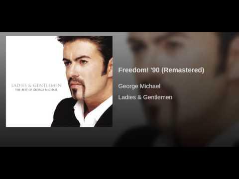 Freedom! '90 (Remastered)