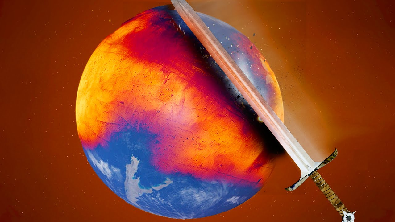 i cut the earth in half with a sword the size of the sun...