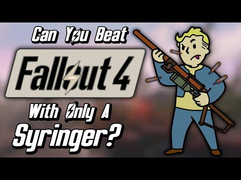 Can You Beat Fallout 4 With Only A Syringer?