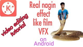 kinemaster editing tutorial#35/ how to make or create nagin effect on Android like professional?